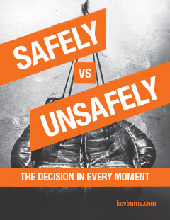 safely vs unsafely poster